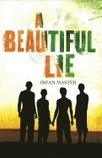 A Beautiful Lie by Irfan Master | Common Core (Better-than or just as good as) Exemplar Texts | Scoop.it
