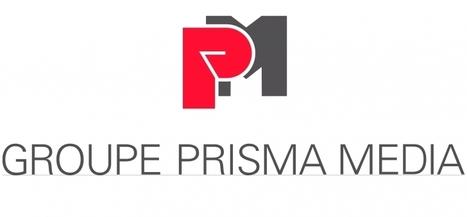 Prisma Media crée une direction groupe de ses expertises digitales | Responsable éditorial-consultant en stratégies éditoriales | Scoop.it