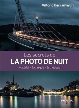 Les secrets de la photo de nuit de Vittorio Bergamaschi | Livres photo | Scoop.it