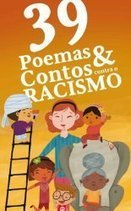 Ebook gratuito - 39 Poemas & Contos contra o Racismo | Litteris | Scoop.it
