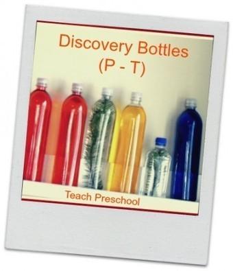 Discovery Bottles (P – T) | Teach Preschool | Scoop.it