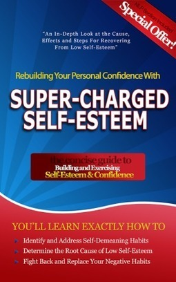 Is Self Esteem an Important Ingredient for a Successful Business Mindset? | Focus Society Mastermind | Scoop.it