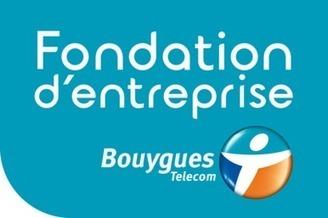 Bienvenue à Fondation Bouygues Telecom - Carenews | Mécénat, sponsoring, appels à projets, concours, crowdfunding pour les EPN | Scoop.it