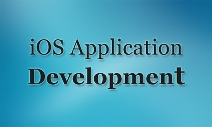 In-depth Knowledge of iOS: iPhone Application Development - WhaTech | Mobile Application Development Company | Scoop.it