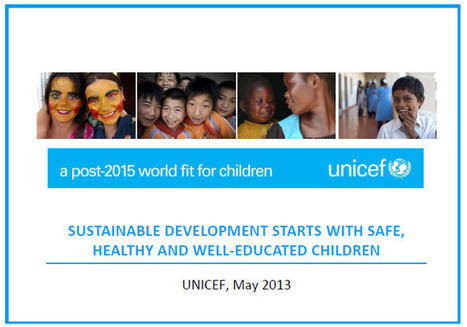 Sustainable Development Starts with Safe, Healthy and Well-Educated Children | COMMUNITY | Scoop.it