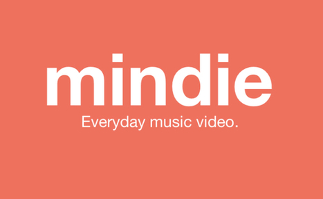 Mindie, le videosharing 100% musique | Musique Digitale & Streaming Musical | Scoop.it