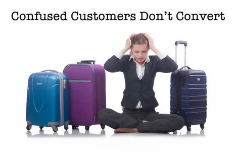 Confused Customers Cut Conversions | Powerful Communication | Scoop.it