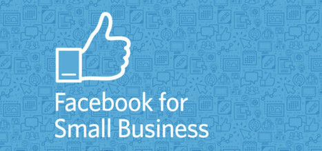 [New Guide] Facebook for Small Business: How to Get Discovered and Generate New Business | Virtual Advantage | Scoop.it