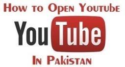 How to Open Youtube in Pakistan | Tuts Point PK | Scoop.it