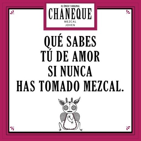 Mezcal Chaneque sur Twitter | Agave and Mezcal | Scoop.it