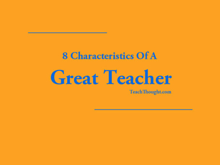 8 Characteristics Of A Great Teacher - technology is just one of them! | iGeneration - 21st Century Education | Scoop.it