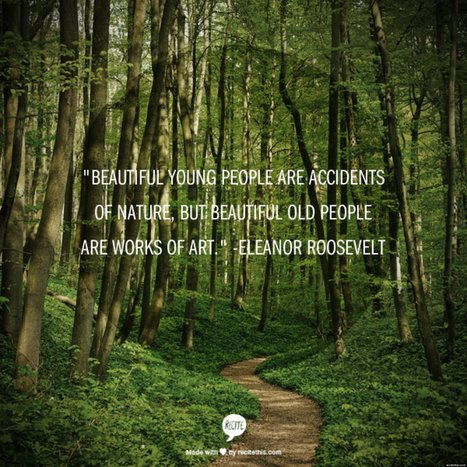 These 9 Quotes Will Make You Feel Better About Aging | Aging in 21st Century | Scoop.it