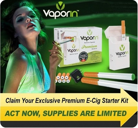 Vaporin Electronic Cigarette Review - Does E-cig premium Starter Kit Work | Claim your Electronic Cigarette kit now | Scoop.it