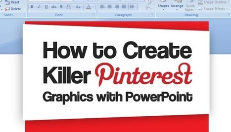 How To Create Killer Pinterest Graphics With PowerPoint - SEO.com | Social Media and Marketing | Scoop.it