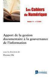 Apport de la gestion documentaire à la gouvernance de l'information, Les Cahiers du numérique, 2015/2   Info-Doc   Scoop.it