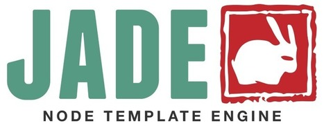 Jade - Template Engine | Web mobile - UI Design - Html5-CSS3 | Scoop.it