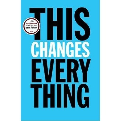 This Changes Everything   Books That Made Me Think Differently   Scoop.it