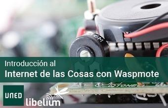 Introducción al Internet de las Cosas | UNED y Libelium | The French (wireless) Connection | Scoop.it