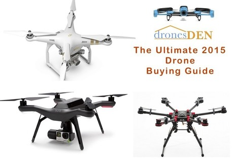 The Ultimate Guide to Buying A Drone In 2015 - Drones for Sale | Drones Den | A Comprehensive Collection on Photojournalism, Street Photography and Wedding Photography articles on the Web | Scoop.it