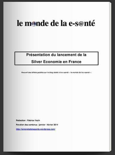 Présentation du lancement de la Silver Economie en France | le monde de la e-santé | Scoop.it