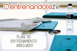 Plan de entrenamiento adecuado | ENTRENANDOTE.Tv Entrenamiento Online, Ejercicios en casa, Rutinas de Entrenamiento | Ejercicios en casa y rutinas de entrenamiento | Scoop.it