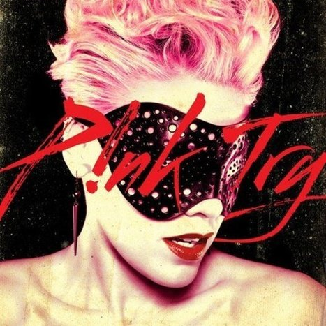 Pink - Try | Digital Downloads | Scoop.it