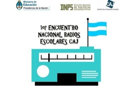 29 y 30 de noviembre: Encuentro Nacional de Radios Escolares CAJ | Recursos educ.ar | Modelos y técnicas de comunicacion | Scoop.it