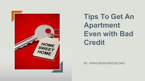 Tips To Get An Apartment Even with Bad Credit | Daily Personal Finance Tidbits | Scoop.it
