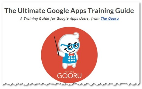 The Gooru's Ultimate Google Apps Training Guide | Using Google Drive in the classroom | Scoop.it