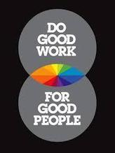 Do Good Work, The Rest Will Follow - Omaginarium | Digital & Internet Marketing News | Scoop.it