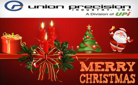Union Precision Industry Humbly Wishes All its Employees and Clientele a Healthy and Happy Holiday Season | Festivals Celebration | Scoop.it