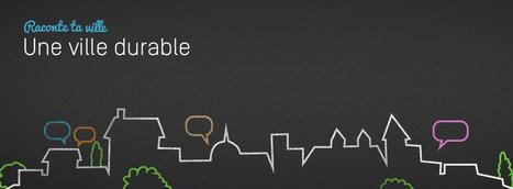 Raconte ta ville : produire un webdocumentaire sur le thème de « La ville durable » | Narration transmedia et Education | Scoop.it