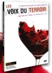 Les Voix du Terroir - Dégustation littéraire   CEPDIVIN - Les Imaginaires du Vin   Scoop.it