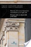 Historia Del Sector Financiero Colombiano en el Siglo XX | Principios de los servicios financieros | Scoop.it