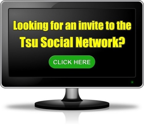 Tsu Private Invite - Looking For An Invite To The Tsu Social? | Home Based Business | Scoop.it