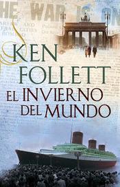 Libros Gratis: El invierno del mundo - Ken Follett | vanessarg7 | Scoop.it