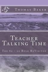 """Teacher Talking Time"" by Thomas Jerome Baker | Authorship | Scoop.it"