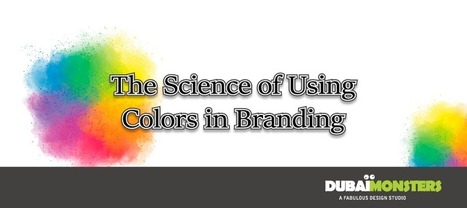 The Science of Using Colors in Branding - | Social Media Management Tool | Scoop.it