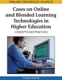 IGI Global: Cases on Online and Blended Learning Technologies in Higher Education: Concepts and Practices (9781605668802): Yukiko Inoue: Books | Digital Learning - beyond eLearning and Blended Learning in Higher Education | Scoop.it