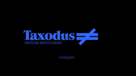 Taxodus – mapping assets offshore | Kunst & Cultuur in de klas | Scoop.it