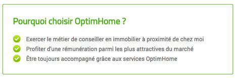 Rejoindre le réseau OptimHome, c'est s'assurer un accompagnement professionnel en toute liberté | Recrut'Immo | Scoop.it