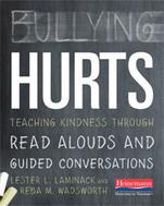 Bullying Hurts by Lester Laminack, Reba Wadsworth - Heinemann Publishing | Empathy - Using fiction to evoke empathy in children | Scoop.it