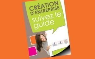 Création d'entreprise : suivez le guide 2013 - 2014 ! / Actualités / Votre CCI / CCI Bordeaux - Chambre de Commerce et d'Industrie de Bordeaux | Bordeaux | Scoop.it