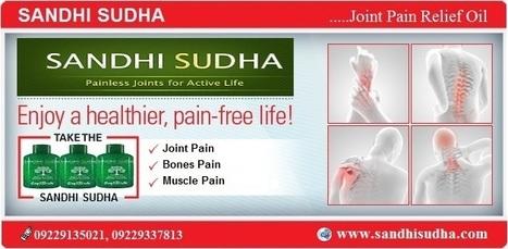 Enjoy a healthier, pain-free life with SANDHI SUDHA | Original SandhiSudha - Joint Pain Relief Herbal Formula | Scoop.it