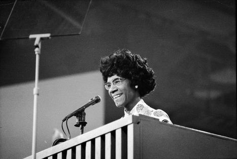 Before Bernie, There Was Shirley Chisholm | Deconstructing Tribalism | Scoop.it