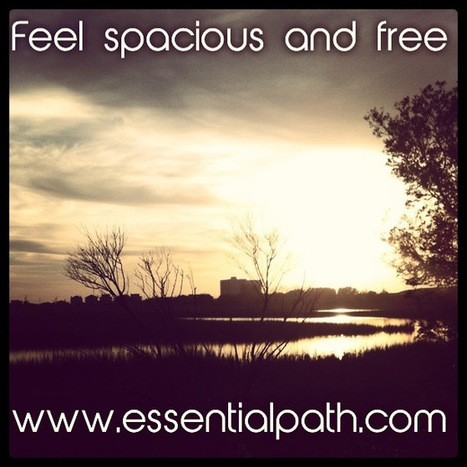 Feel spacious and free | A Heart Centered Life | Scoop.it