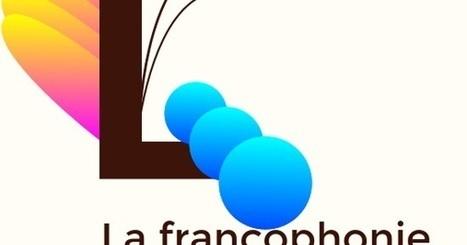 La Francophonie : quelques ressources | TICE et langues | Scoop.it
