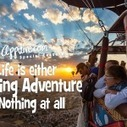 Life is either a Daring Adventure or Nothing at all | Appitive.com | Scoop.it