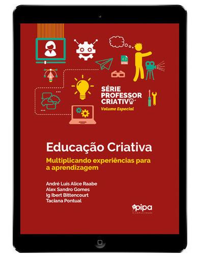 Ebook gratuito: Educação criativa: multiplicando experiências para a aprendizagem | Ferramentas da WEB 2.0 | Scoop.it