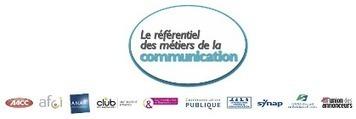 Le référentiel des métiers de la communication | Communication publique | Communication externe - Collectivités territoriales | Scoop.it